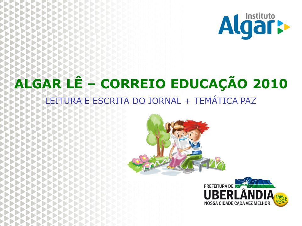 ALGAR LÊ – CORREIO EDUCAÇÃO 2010