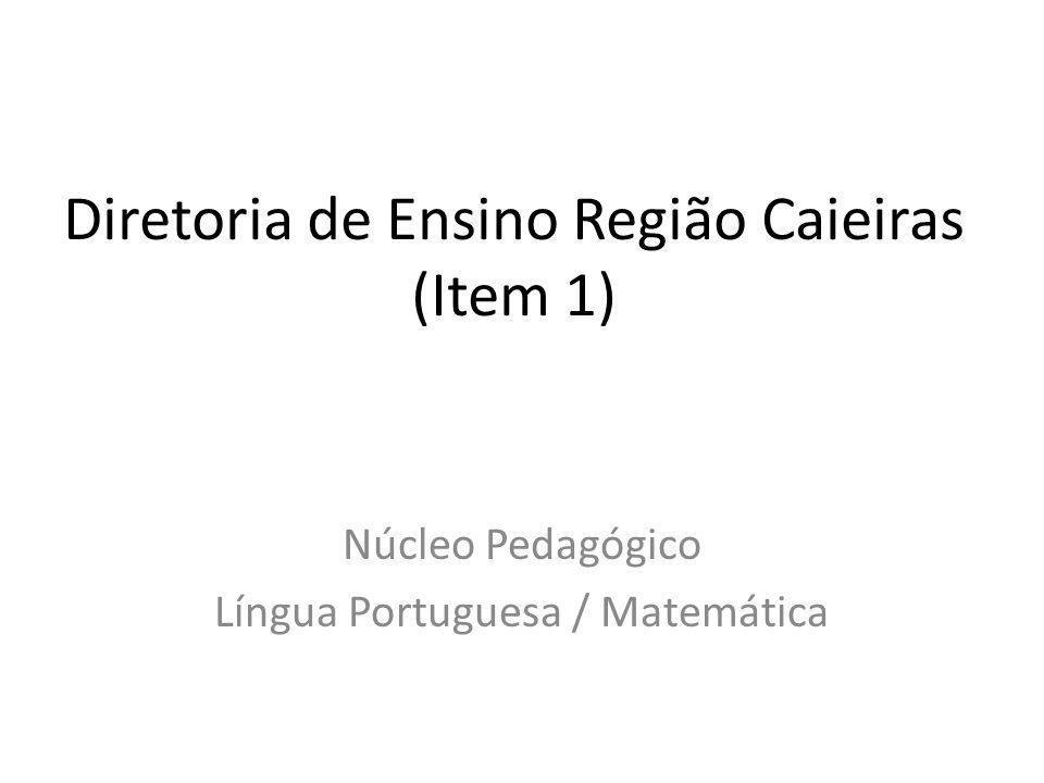 Diretoria de Ensino Região Caieiras (Item 1)