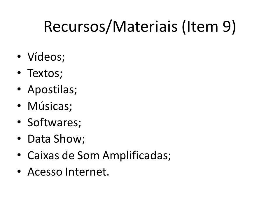 Recursos/Materiais (Item 9)
