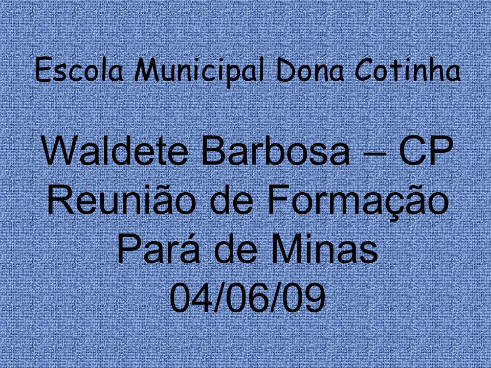 Escola Municipal Dona Cotinha