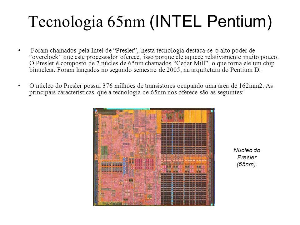 Tecnologia 65nm (INTEL Pentium)