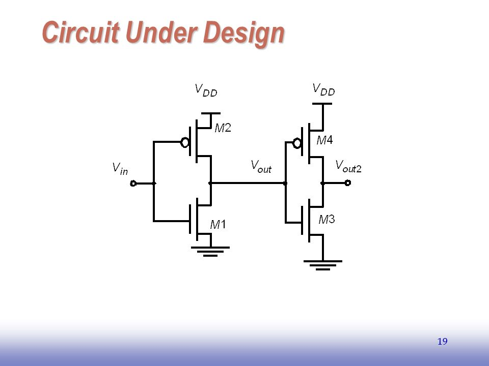 EE141 Circuit Under Design 19