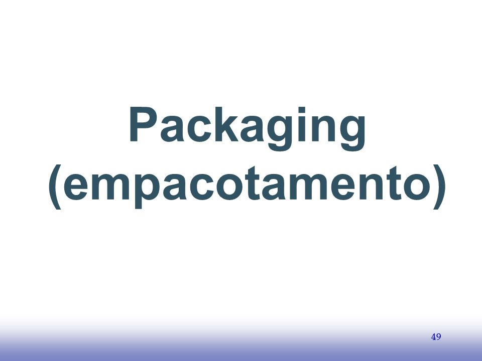 Packaging (empacotamento)