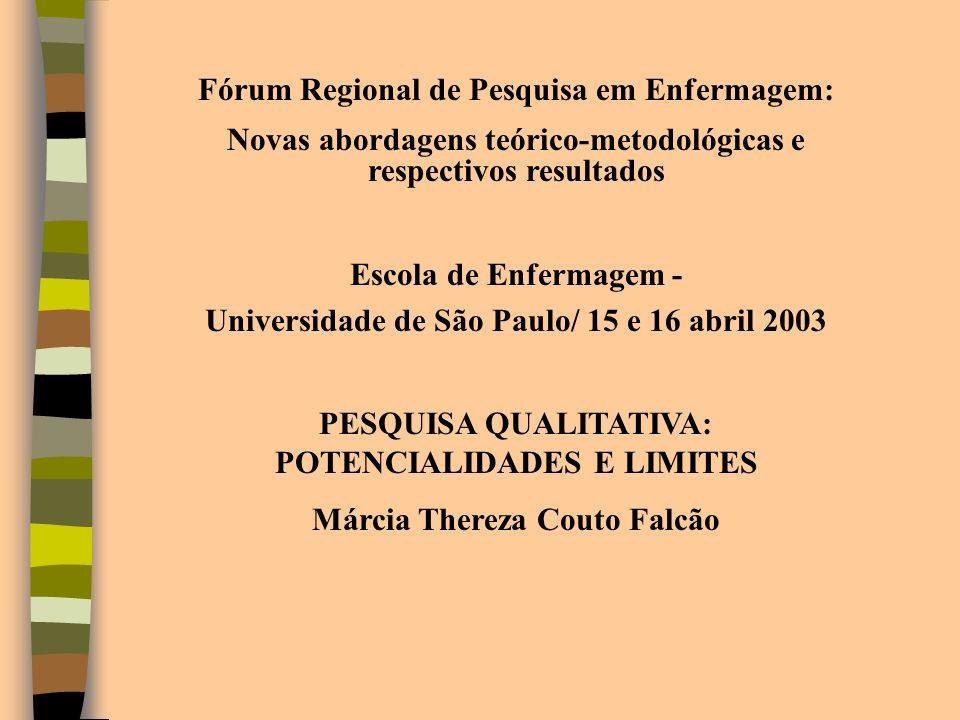 Fórum Regional de Pesquisa em Enfermagem: