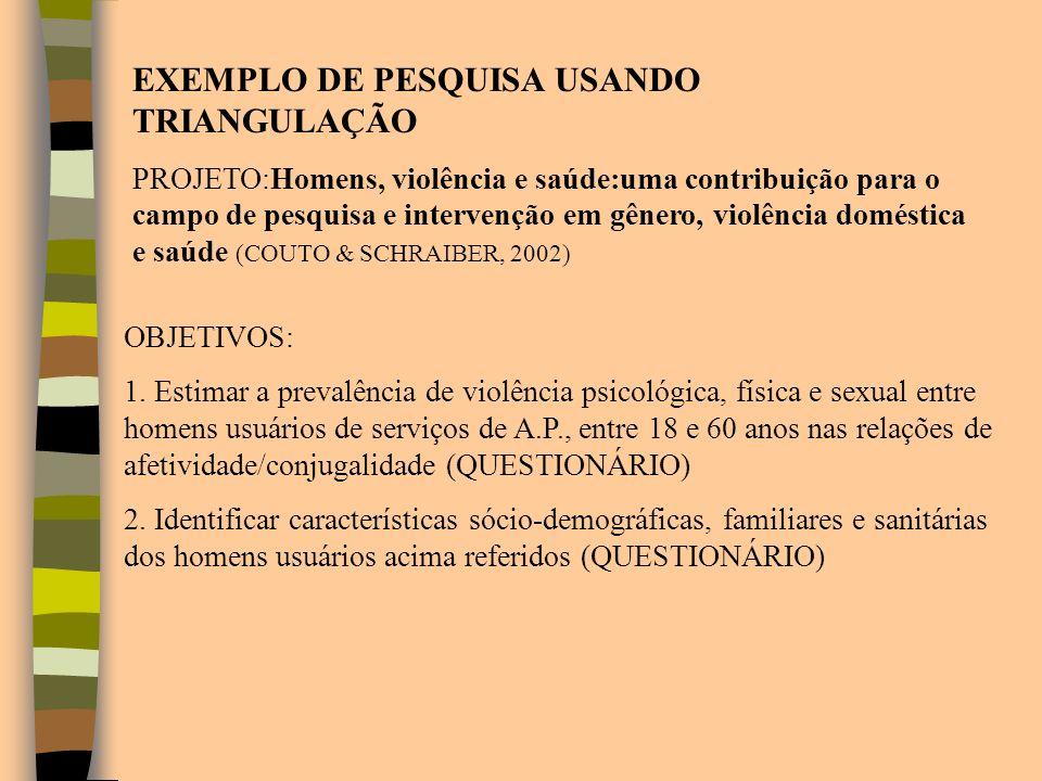 EXEMPLO DE PESQUISA USANDO TRIANGULAÇÃO