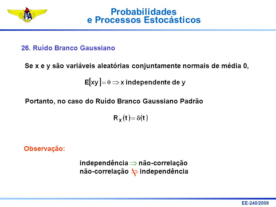 Se x e y são variáveis aleatórias conjuntamente normais de média 0,