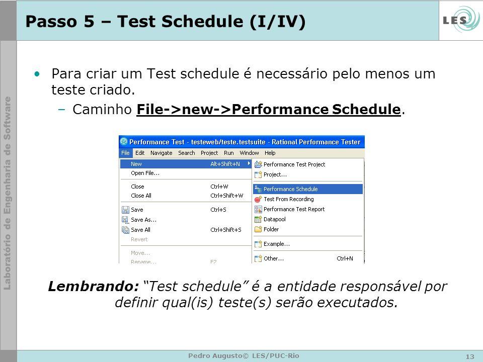Passo 5 – Test Schedule (I/IV)