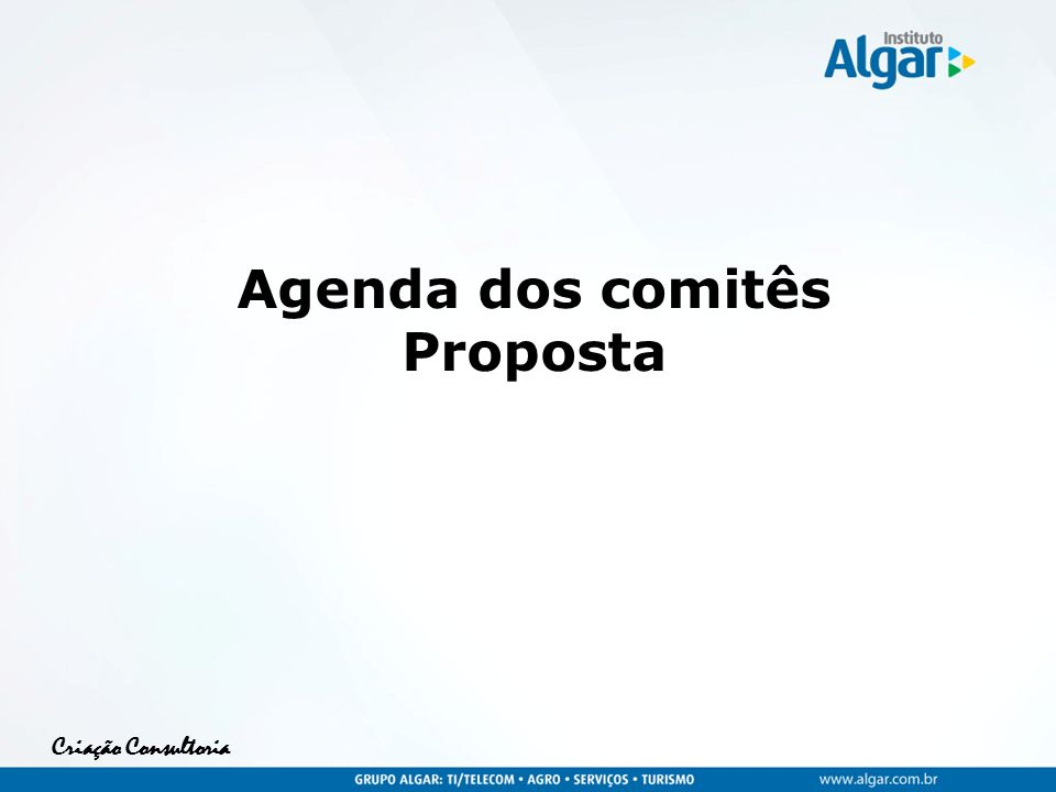 Agenda dos comitês Proposta