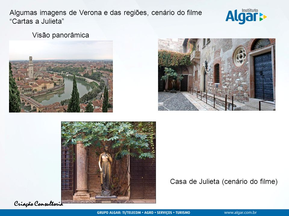 Algumas imagens de Verona e das regiões, cenário do filme Cartas a Julieta