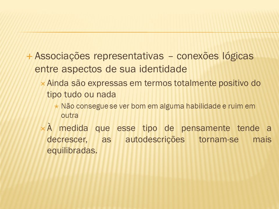Associações representativas – conexões lógicas entre aspectos de sua identidade