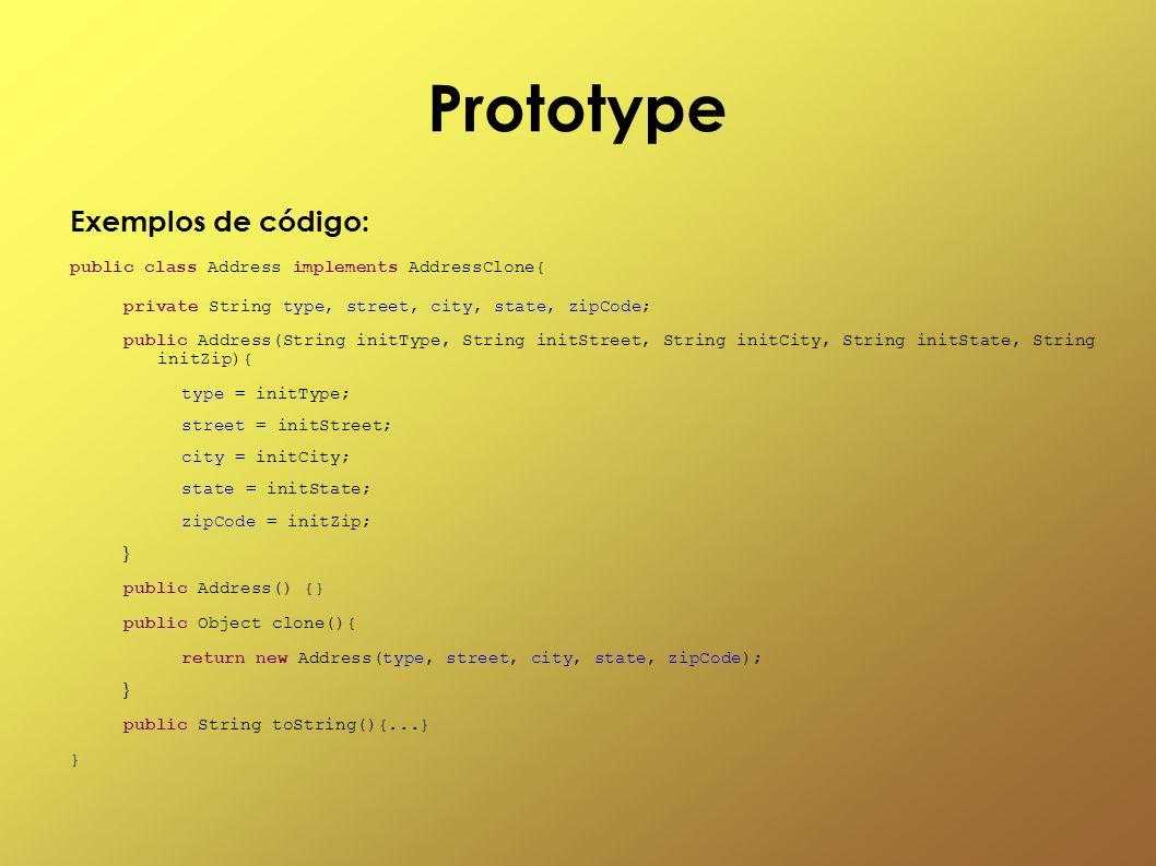Prototype Exemplos de código: