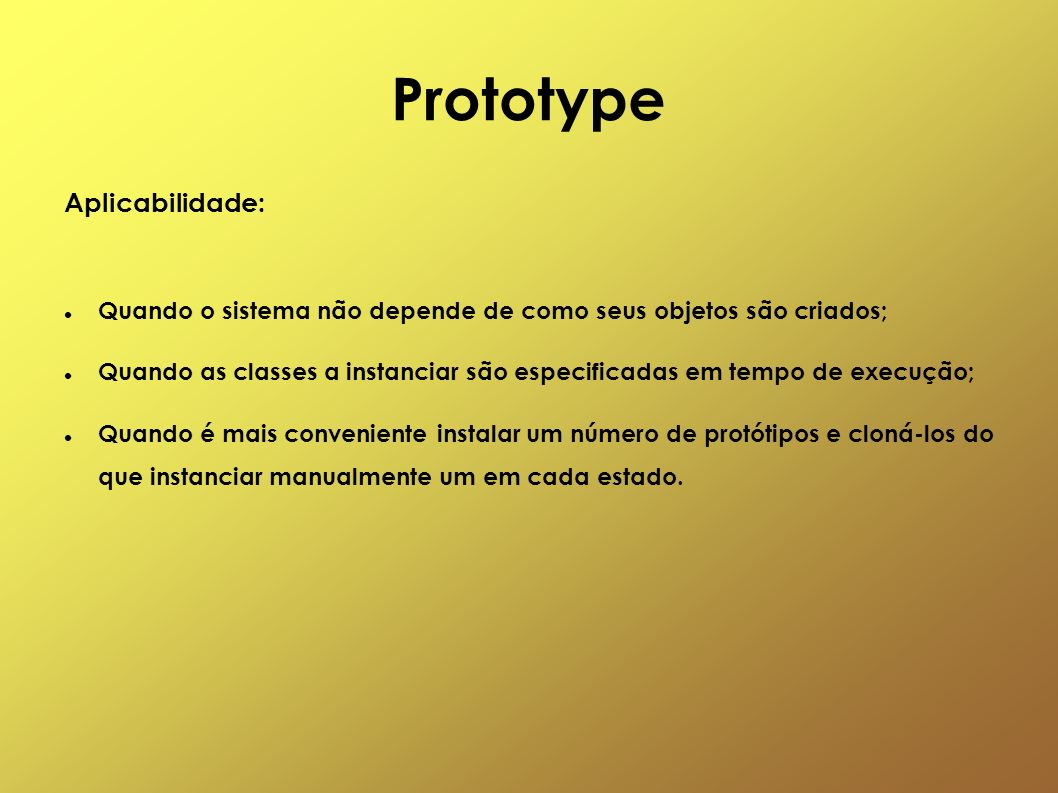 Prototype Aplicabilidade: