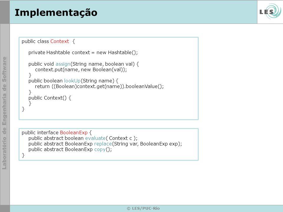Implementação public class Context {