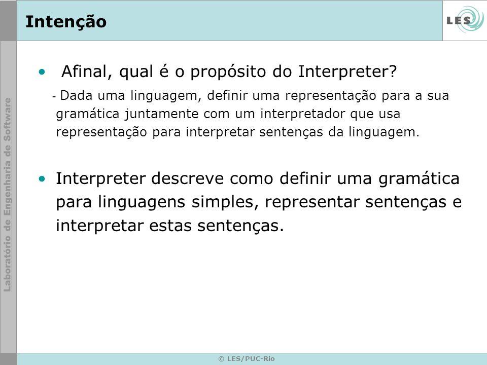 Afinal, qual é o propósito do Interpreter