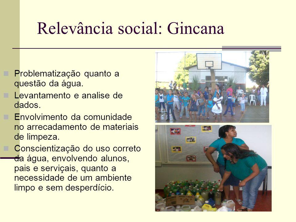 Relevância social: Gincana