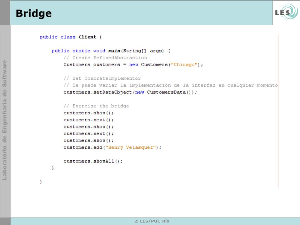Bridge Client: sera nossa tela o interfase grafica para o usuario