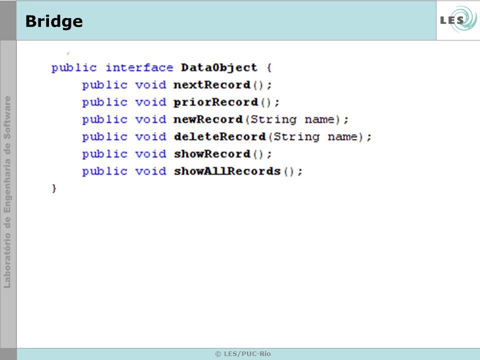 BridgeImplementor: define a interface para a implementação de classes, a qual não.