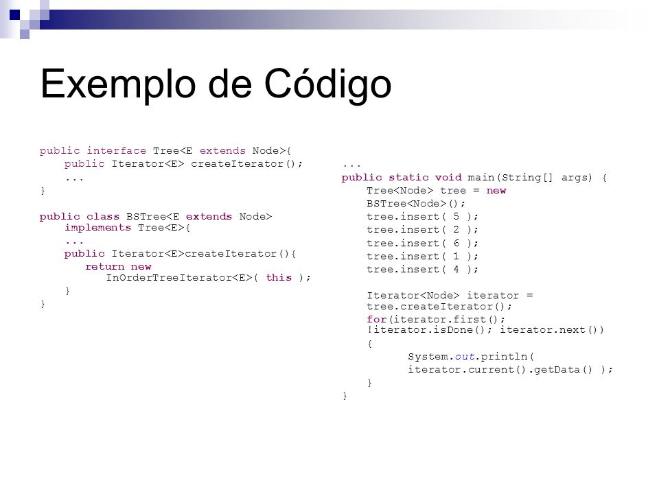 Exemplo de Código public interface Tree<E extends Node>{