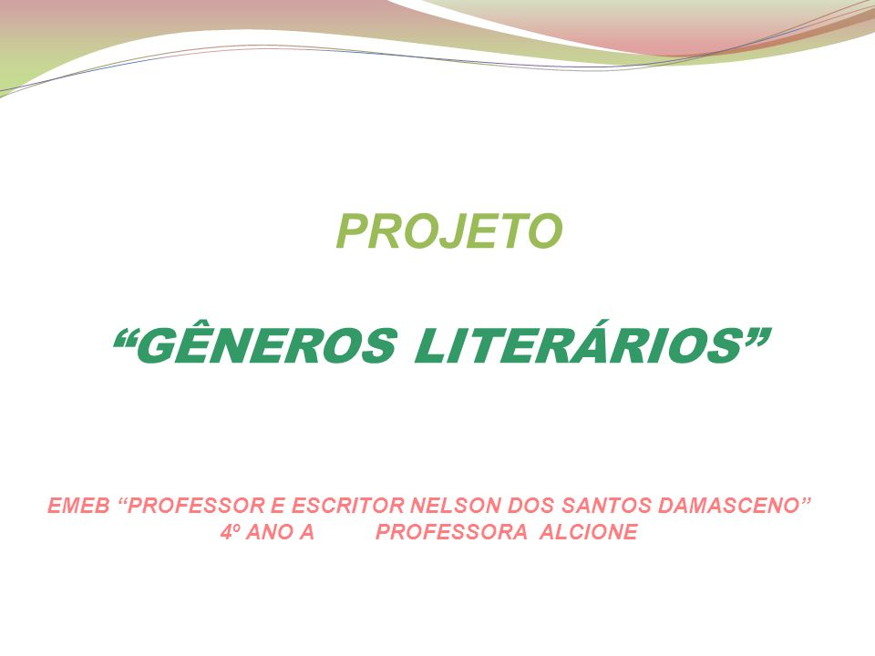 PROJETO GÊNEROS LITERÁRIOS