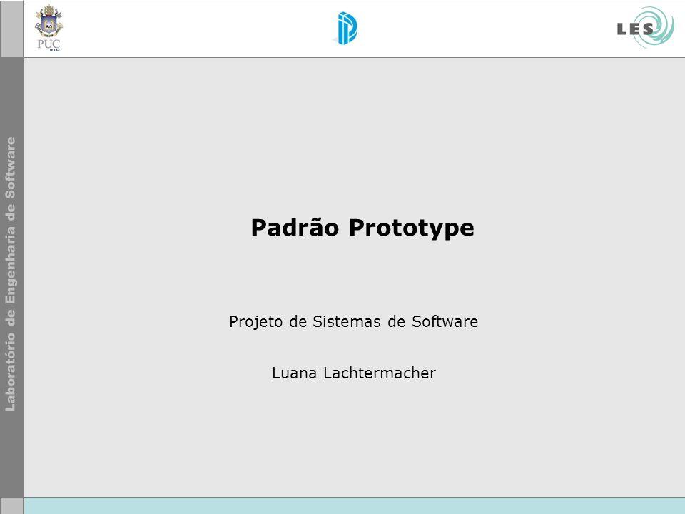 Projeto de Sistemas de Software Luana Lachtermacher