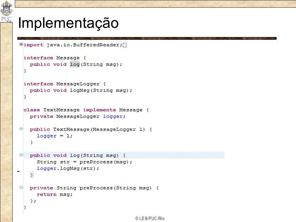 Implementação RedefineAbstraction estende a interface definida pela abstração © LES/PUC-Rio