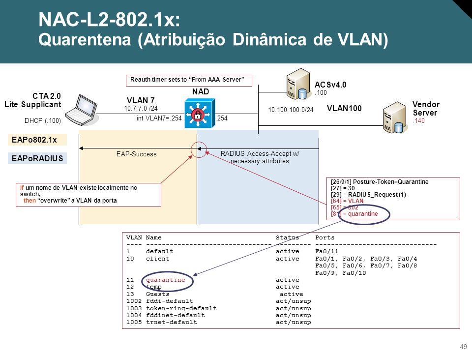 NAC-L2-802.1x: Quarentena (Atribuição Dinâmica de VLAN)