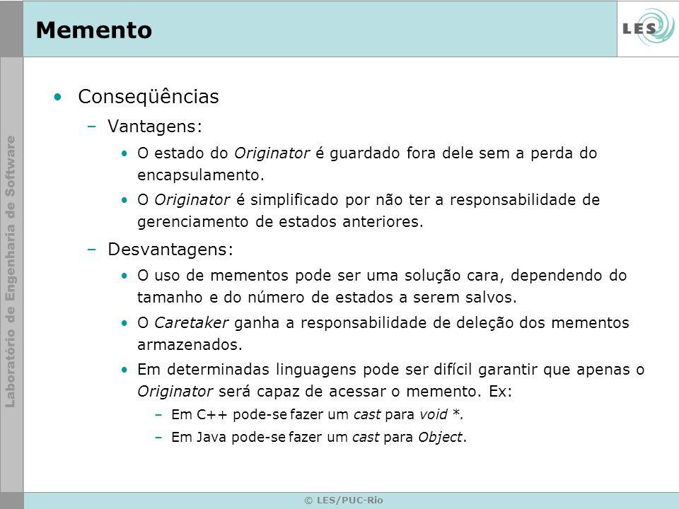 Memento Conseqüências Vantagens: Desvantagens: