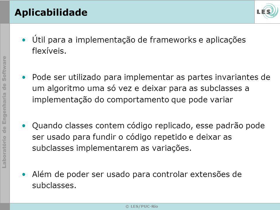 Aplicabilidade Útil para a implementação de frameworks e aplicações flexíveis.