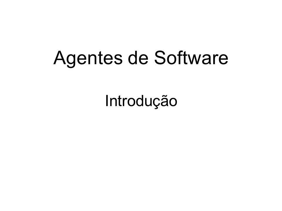 Agentes de Software Introdução