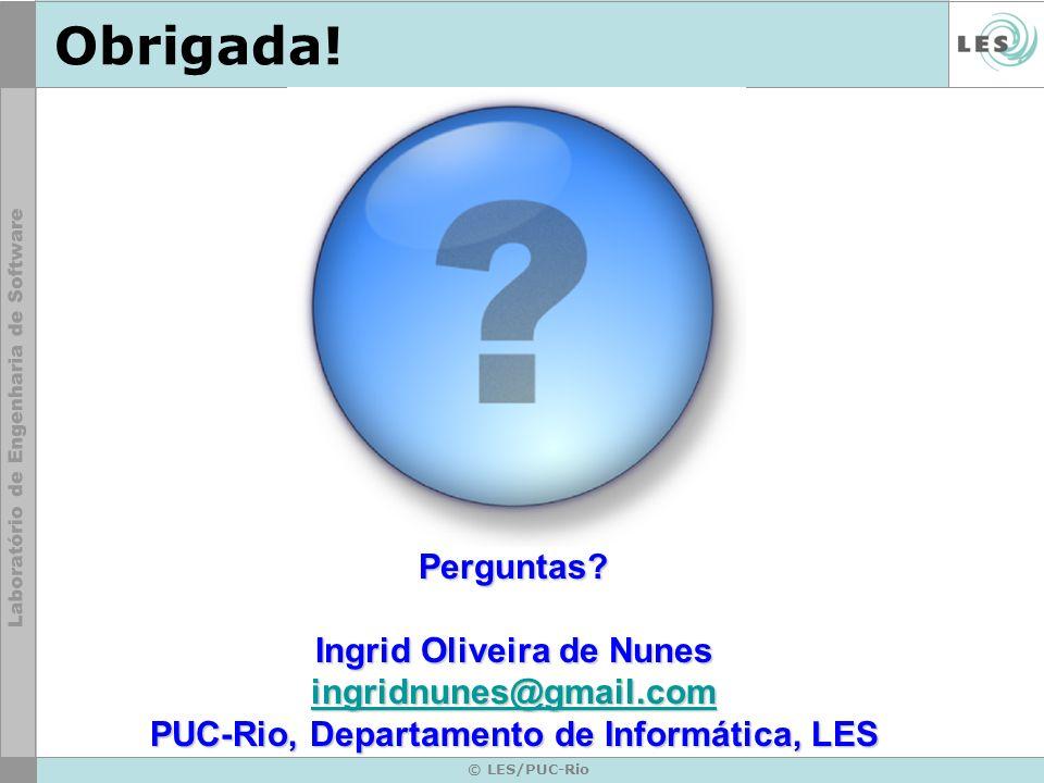 Ingrid Oliveira de Nunes PUC-Rio, Departamento de Informática, LES