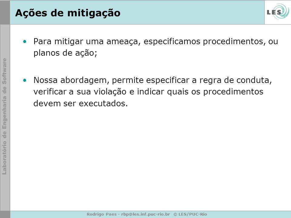 Rodrigo Paes - rbp@les.inf.puc-rio.br © LES/PUC-Rio
