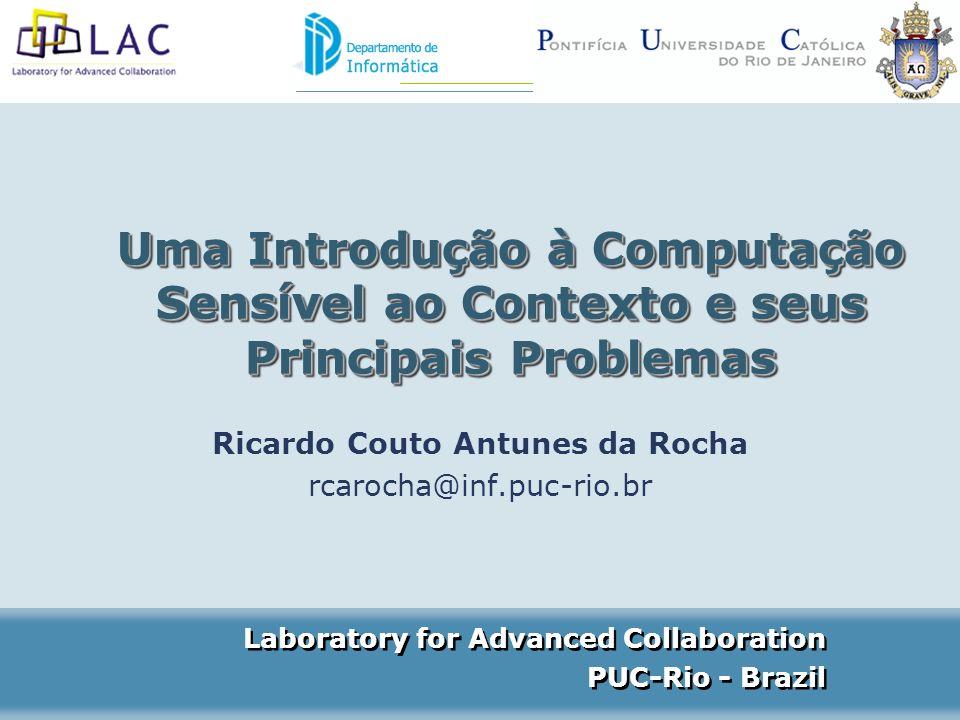 Ricardo Couto Antunes da Rocha rcarocha@inf.puc-rio.br