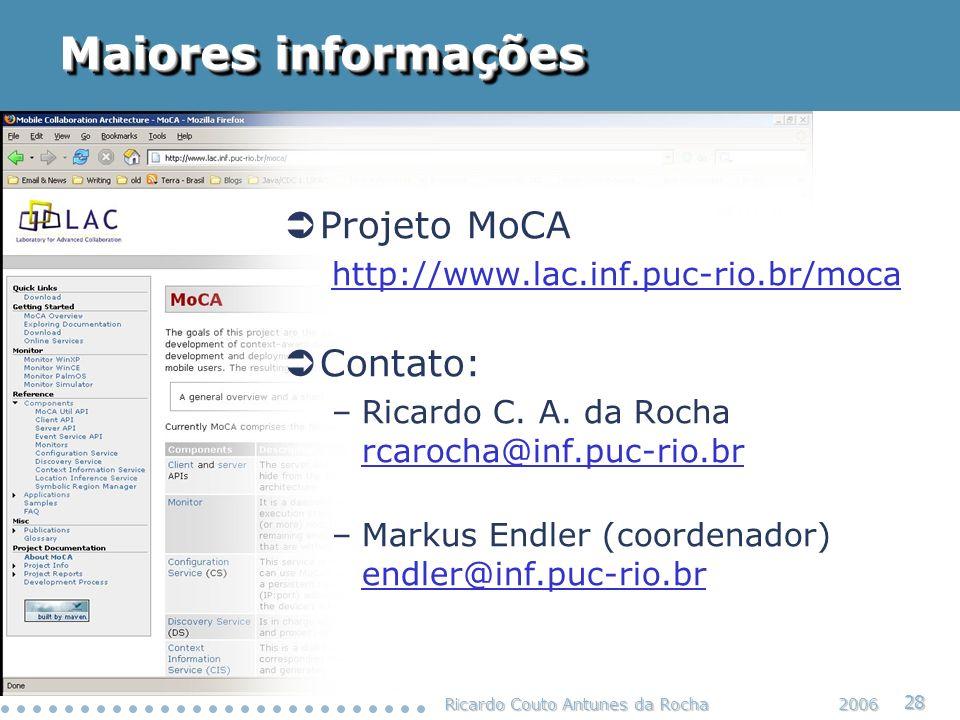 Maiores informações Projeto MoCA Contato: