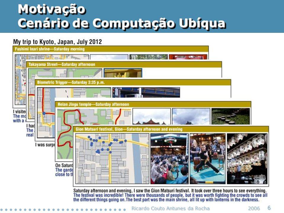 Motivação Cenário de Computação Ubíqua