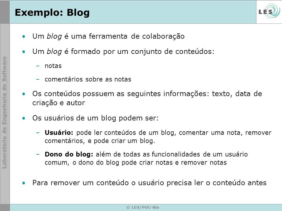 Exemplo: Blog Um blog é uma ferramenta de colaboração