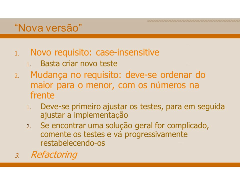 Nova versão Novo requisito: case-insensitive