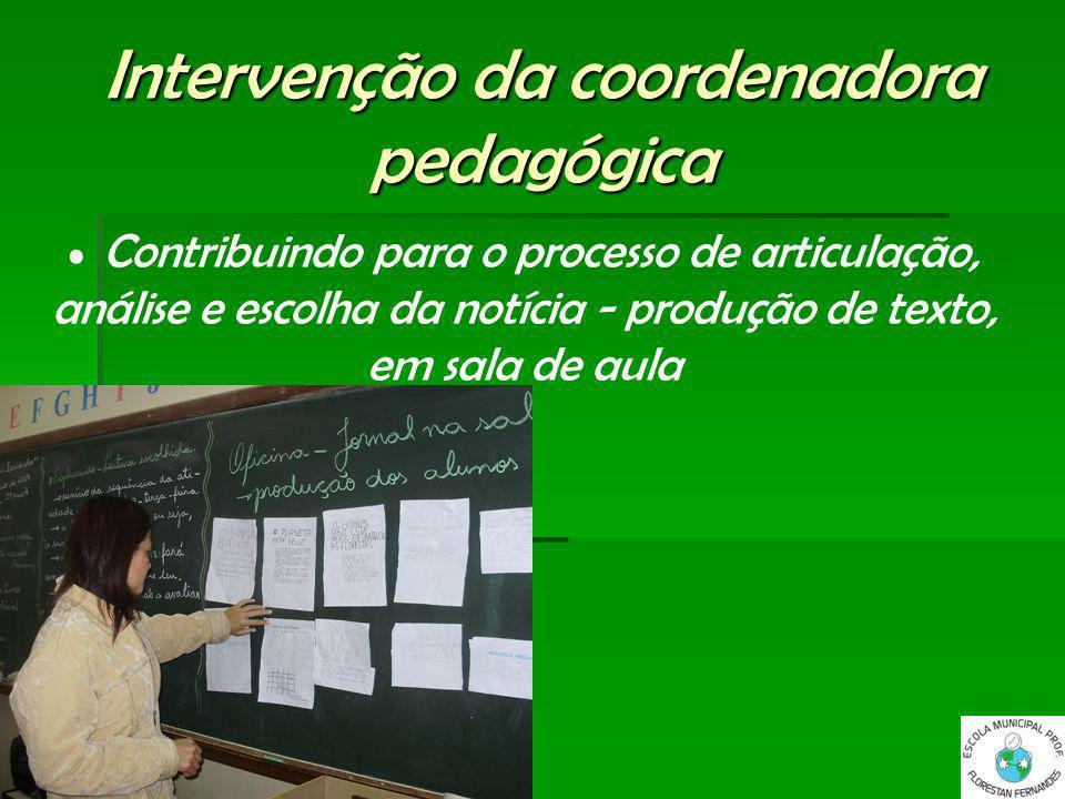 Intervenção da coordenadora pedagógica