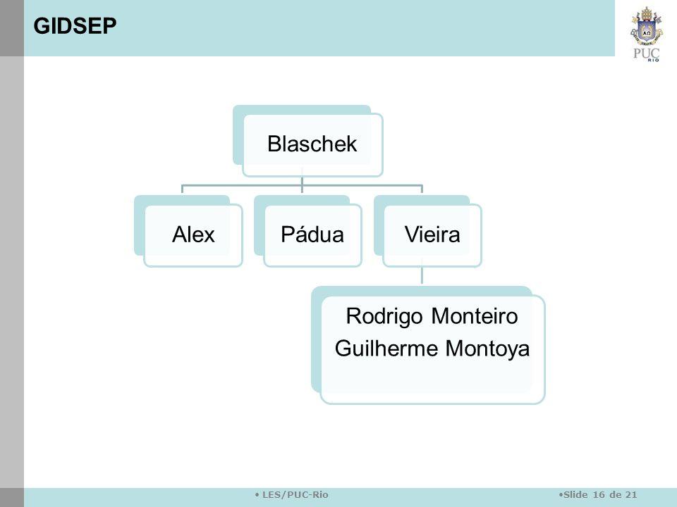GIDSEP Blaschek Alex Pádua Vieira Rodrigo Monteiro Guilherme Montoya