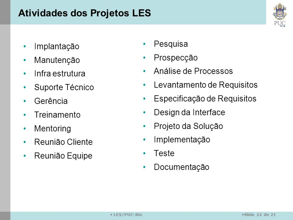 Atividades dos Projetos LES