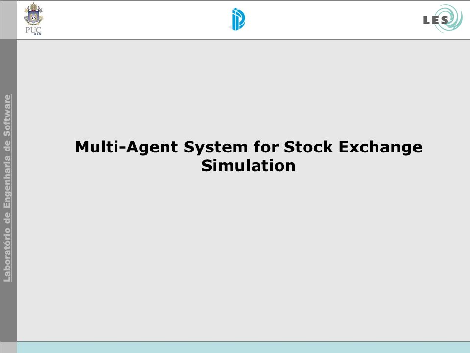 Multi-Agent System for Stock Exchange Simulation