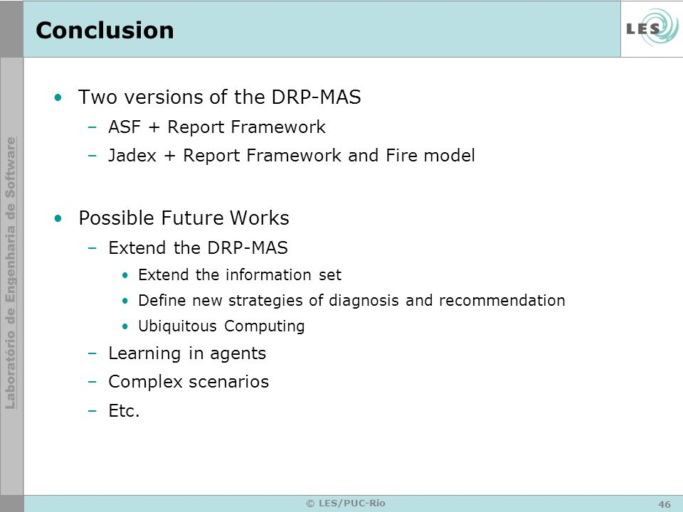 Conclusion Two versions of the DRP-MAS Possible Future Works