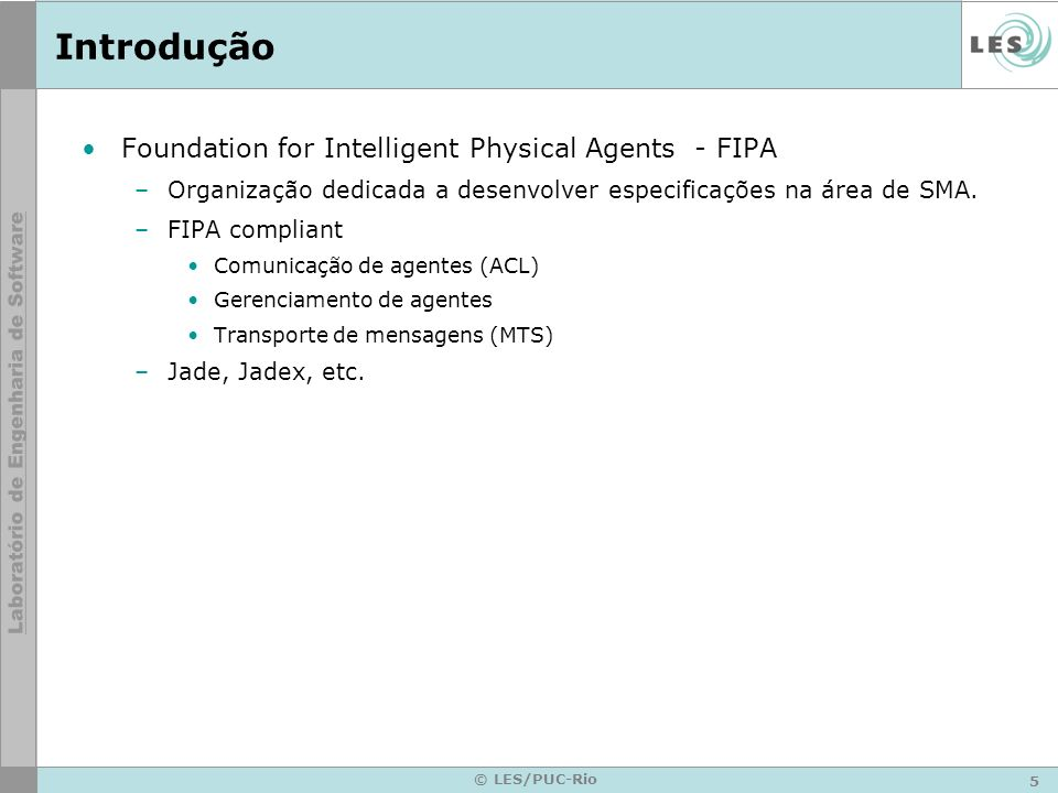 Introdução Foundation for Intelligent Physical Agents - FIPA