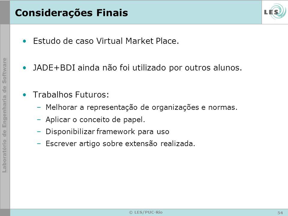 Considerações Finais Estudo de caso Virtual Market Place.