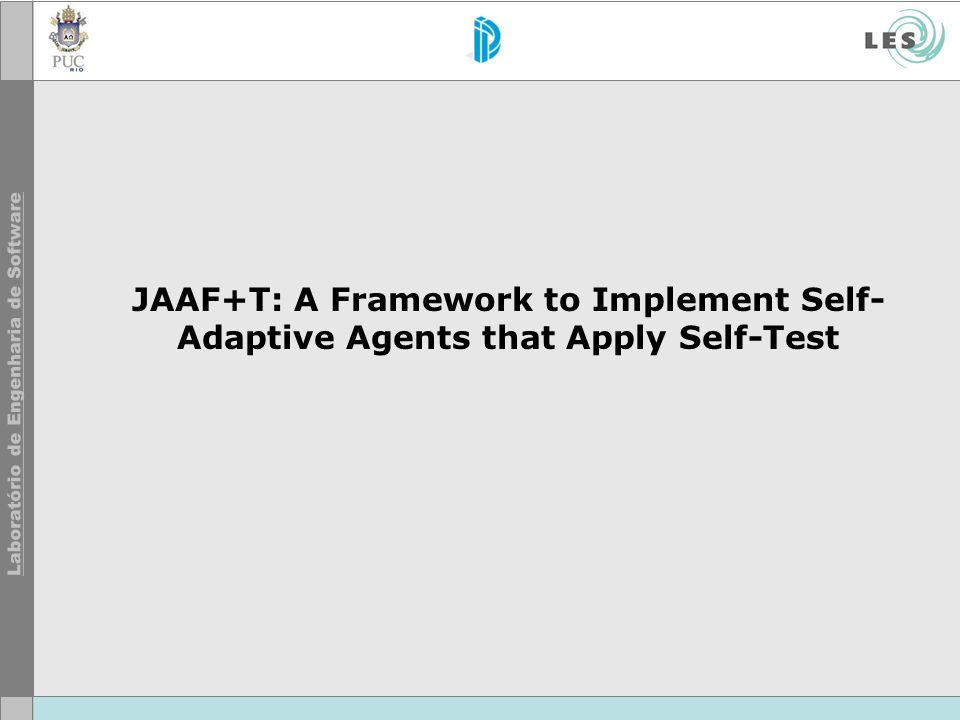 JAAF+T: A Framework to Implement Self-Adaptive Agents that Apply Self-Test