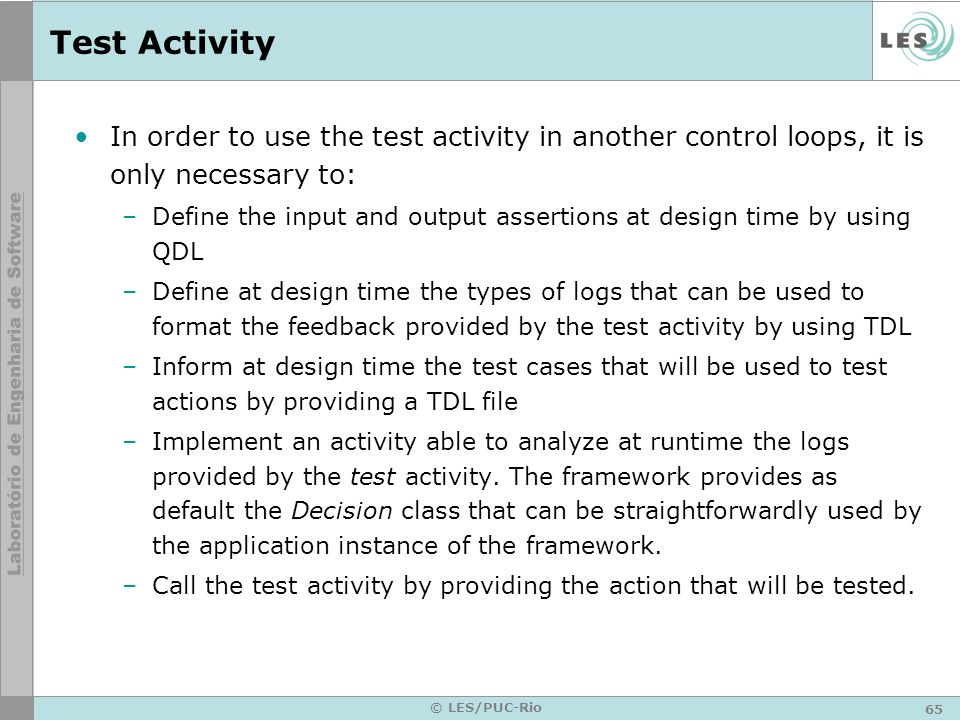 Test Activity In order to use the test activity in another control loops, it is only necessary to: