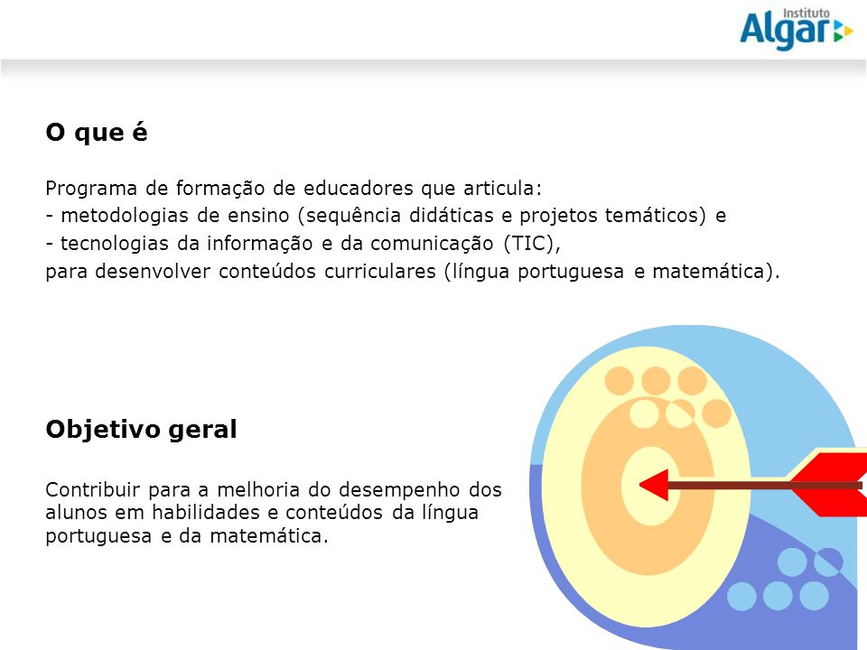 O que é Programa de formação de educadores que articula: metodologias de ensino (sequência didáticas e projetos temáticos) e.