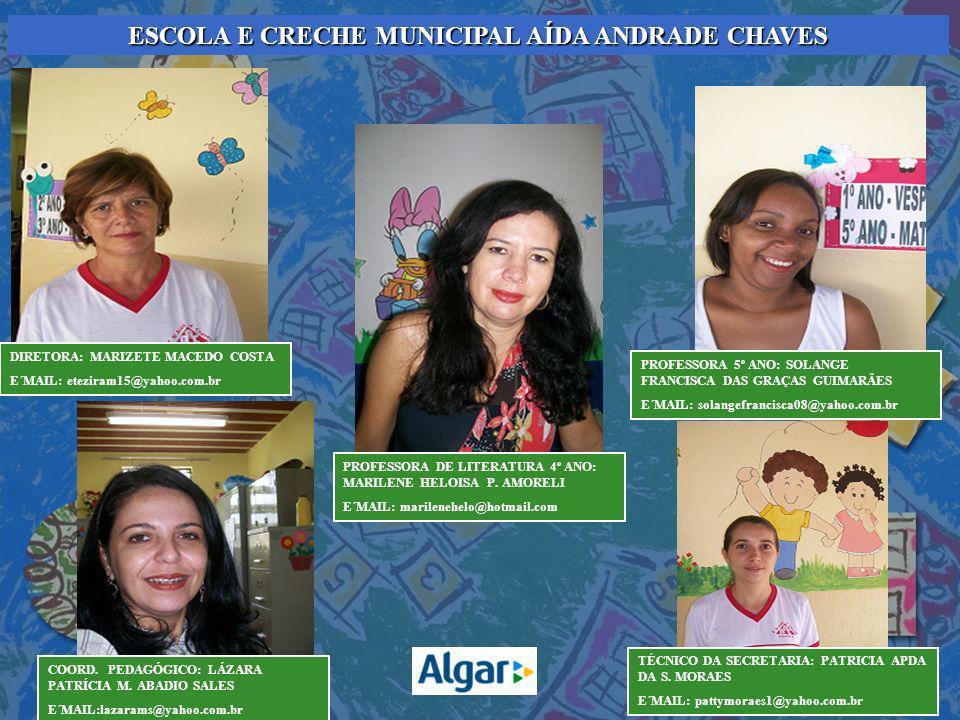 ESCOLA E CRECHE MUNICIPAL AÍDA ANDRADE CHAVES
