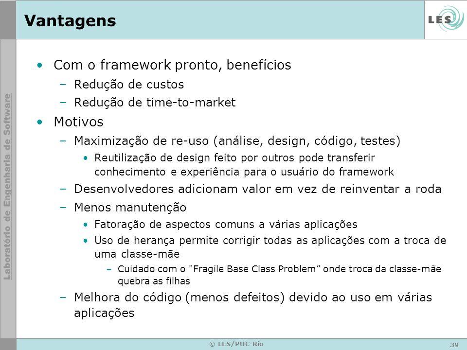 Vantagens Com o framework pronto, benefícios Motivos Redução de custos