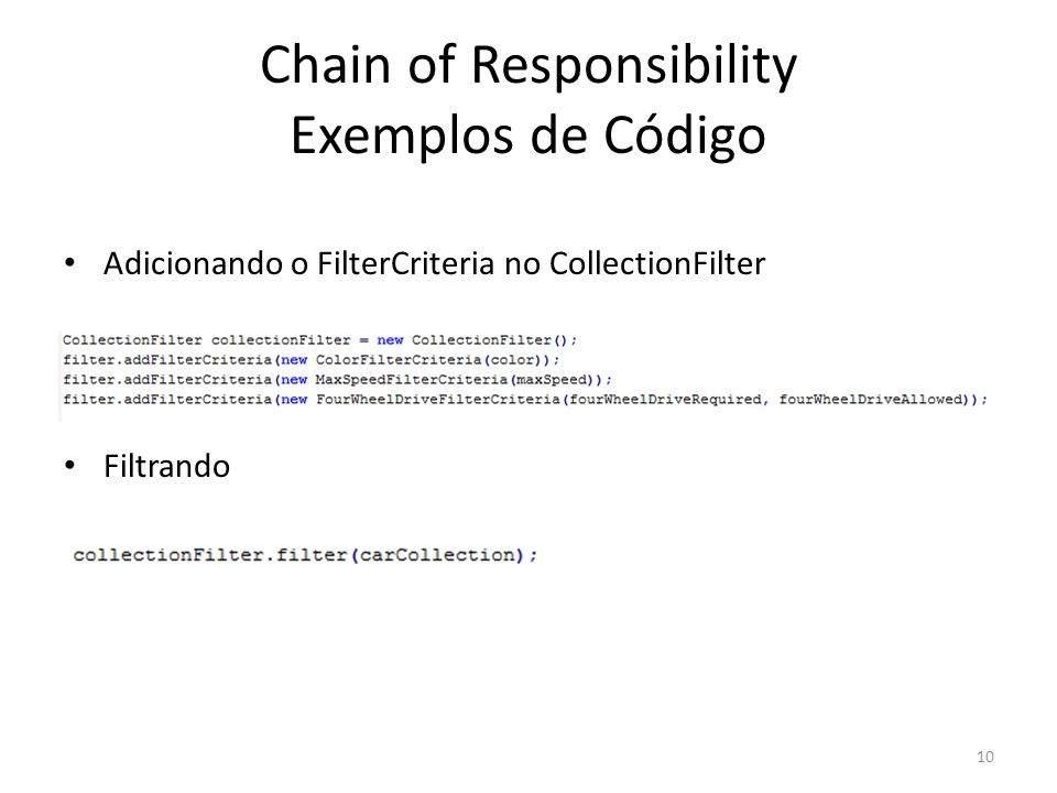 Chain of Responsibility Exemplos de Código