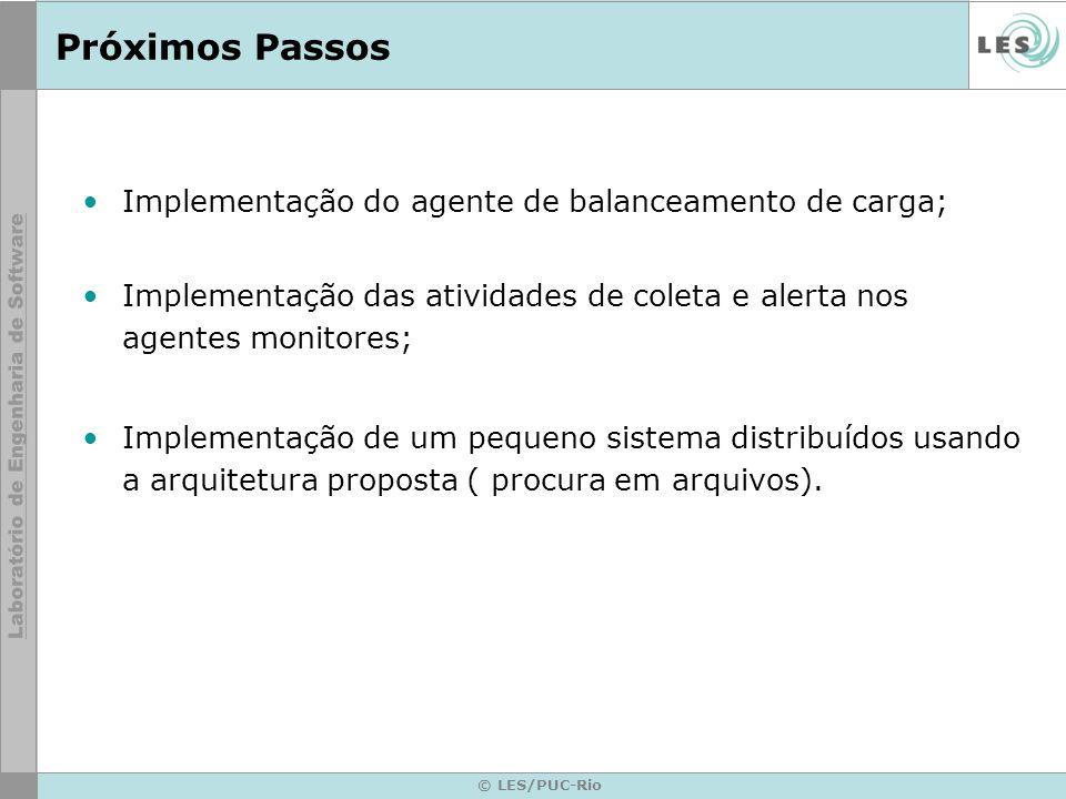 Próximos Passos Implementação do agente de balanceamento de carga;